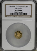 California Fractional Gold: , 1875 $1 Indian Octagonal 1 Dollar, BG-1127, R.4, MS63 ProoflikeNGC. (#710938)...