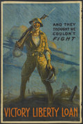 "Movie Posters:War, And They Thought We Couldn't Fight - Victory Liberty Loan(Ketterlinus, 1918). Poster (20"" X 30""). War...."