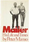 Books:Biography & Memoir, [Norman Mailer]. Peter Manso. Mailer: His Life and Times....
