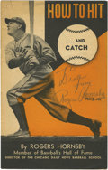 "Autographs:Letters, Rogers Hornsby Signed Book. Printed in 1945, the book ""How to Hitand Catch"" by Rogers Hornsby, gives step by step instructi..."