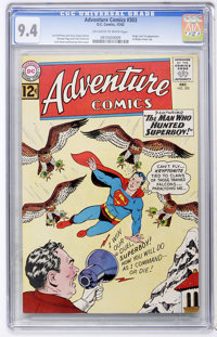 Adventure Comics #303 (DC, 1962) CGC NM 9.4 Off-white to white pages