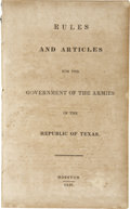 Books:Early Printing, [Sam Houston] Rules and Articles for the Government of theArmies of the Republic of Texas. ...
