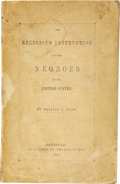 Books:First Editions, Charles C. Jones. The Religious Instruction of the Negroes ofthe United States....
