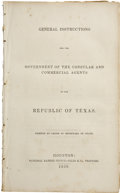 Political:Miscellaneous Political, General Instructions for the Government of Consular andCommercial Agents of the Republic of Texas. ...