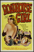 """Movie Posters:Crime, Roadhouse Girl (Astor Pictures, 1953). One Sheet (27"""" X 41"""").Crime...."""