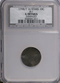 Early Dimes, 1798/7 10C Large 8, 16 Stars--Damaged--NCS. Good Details. JR-1. NGCCensus: (1/49). PCGS Population (1/56). Mintage: 27,550...