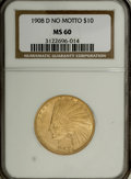 Indian Eagles: , 1908-D $10 No Motto MS60 NGC. NGC Census: (22/331). PCGS Population(20/312). Mintage: 210,000. Numismedia Wsl. Price for N...