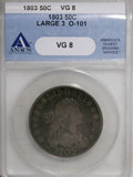 Early Half Dollars: , 1803 50C Large 3 VG8 ANACS. O-101. NGC Census: (8/258). PCGSPopulation (5/304). Mintage: 188,234. Numismedia Wsl. Price f...