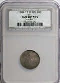 Early Dimes, 1804 10C 13 Stars on Reverse--Damaged--NCS. Fair Details....