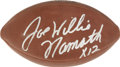 Football Collectibles:Balls, Joe Willie Namath Single Signed Football. Broadway Joe Namath was known for his flair, an attribute that can be observed b...