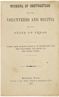 Military & Patriotic:Civil War, Manual of Instruction For the Volunteers and Militia of the State of Texas....