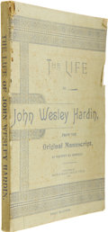 Books:Non-fiction, John Wesley Hardin. The Life of John Wesley Hardin, From theOriginal Manuscript, As Written By Himself. ...