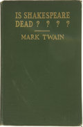 Books:First Editions, Mark Twain. Is Shakespeare Dead? From My Autobiography....
