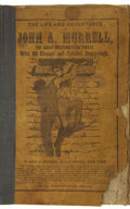 Books:First Editions, [John A. Murrell] The Life and Adventures of John A.Murrell, the Great Western Land Pirate, With 22 Elegant andS...