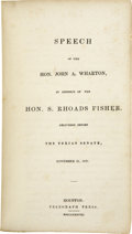 Books:Early Printing, John A. Wharton. Speech of the Hon. John A. Wharton, In Defenceof the Hon. S. Rhoads Fisher. Delivered Before the Texia...