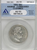 Coins of Hawaii, 1883 50C Hawaii Half Dollar--Corroded, Cleaned--ANACS. AU53Details. NGC Census: (12/196). PCGS Population (25/269). Mintag...