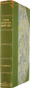Books:First Editions, General Thomas Jefferson Green. Journal of the Texian ExpeditionAgainst Mier. . ...