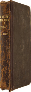 Books:First Editions, D. W. C. Baker. A Brief History of Texas From Its EarliestSettlement. ...