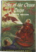 Books:First Editions, Bryce Walton. Sons of the Ocean Deeps....