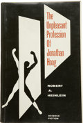 Books:First Editions, Robert A. Heinlein. The Unpleasant Profession of JonathanHoag....