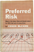 Books:First Editions, Edson McCann. Preferred Risk. New York: Simon and Schuster,1955.. ...