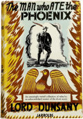Books:First Editions, Lord Dunsany. The Man Who Ate the Phoenix. London: JarroldsPublishers Ltd., [no date, 1949].. ...