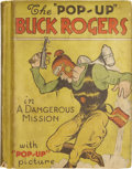 Books:Children's Books, Dick Calkins and Phil Nowlan. Buck Rogers in the DangerousMission Pop-up Book. New York: Blue Ribbon Press, 193...