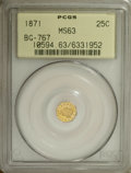 California Fractional Gold: , 1871 25C Liberty Octagonal 25 Cents, BG-767, R.3, MS63 PCGS. PCGSPopulation (19/13). NGC Census: (8/5). (#10594)...