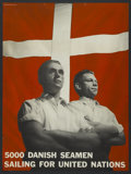 "Movie Posters:War, World War II Propaganda Poster (Unknown, 1940s). Poster (24"" X32""). ""5000 Danish Seamen Sailing for United States."" War..."