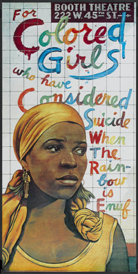For Colored Girls Who Have Considered Suicide When the Rainbow is Enuf (Woodie King Jr. and Joseph Papp, 1976). Broadway...