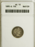 Barber Dimes: , 1895-O 10C VG10 ANACS. NGC Census: (7/88). PCGS Population(15/135). Mintage: 440,000. Numismedia Wsl. Price for NGC/PCGS c...