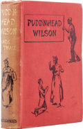 Books:First Editions, Mark Twain. Pudd'nhead Wilson. London: Chatto & Windus,1894....