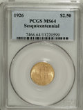 Commemorative Gold: , 1926 $2 1/2 Sesquicentennial MS64 PCGS. A lovely near-Gemrepresentative of this final classic gold commemorative. Theshin...