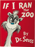 Books:Children's Books, Dr. Seuss [Theodor Geisel]. If I Ran the Zoo. New York:Random House, 1959.. ...