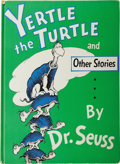 Books:Children's Books, Dr. Seuss [Theodor Geisel]. Yertle the Turtle and OtherStories. New York: Random House, 1958.. ...