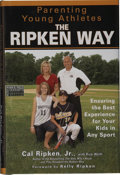 Autographs:Others, Cal Ripken, Jr. Signed Book. Well-respected among his ballplayingpeers, Cal Ripken, Jr. is one of the most looked-up to ath...