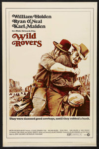 """Wild Rovers (MGM, 1971). One Sheet (27"""" X 41""""). Western. Starring William Holden, Ryan O'Neal, Karl Malden, Ly..."""