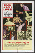 "Movie Posters:Rock and Roll, Let the Good Times Roll (Columbia, 1973). One Sheet (27"" X 41"")Style B. Rock and Roll Documentary. Starring Chuck Berry, Li..."