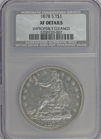 1878-S T$1 --Improperly Cleaned--NCS. XF Details. NGC Census: (17/527). PCGS Population (32/673). Mintage: 4,162,000. Nu...