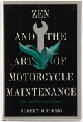 Books:First Editions, Robert M. Pirsig. Zen and the Art of Motorcycle Maintenance.An Inquiry into Values. New York: William Morrow & ...