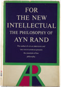 Books:Signed Editions, Ayn Rand. For the New Intellectual. The Philosophy of AynRand. New York: Random House, [1961]....