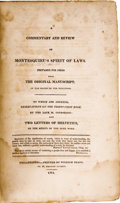 Books:Pamphlets & Tracts, [Antoine Louis Claude Destutt, Comte de Tracy]. A Commentary and Review of Montesquieu's Spirit of Laws. Philade...