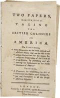 Autographs:Statesmen, Pamphlet Two Papers on the Subject of Taxing the BritishColonies in America,...