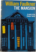 Books:First Editions, William Faulkner. The Mansion. New York: Random House,[1959]....