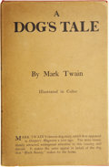 Books:First Editions, Mark Twain. A Dog's Tale. Illustrated by W.T. Smedley. NewYork: Harper & Brothers, 1904....
