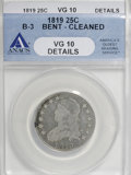 Bust Quarters, 1819 25C Small 9--Bent, Cleaned--ANACS. VG10 Details. B-3. NGC Census: (5/107). PCGS Population (6/80). Mintage: 144,00...