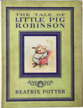 Books:Children's Books, Beatrix Potter. The Tale of Little Pig Robinson.Philadelphia: David McKay Company, [n.d., after 1930]....
