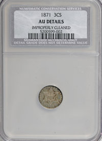 1871 3CS --Improperly Cleaned--NCS. AU Details. NGC Census: (0/0). PCGS Population (0/0). Mintage: 3,400. (#3692) From T...