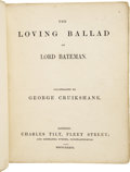 Books:First Editions, [Charles Dickens]. The Loving Ballad of Lord Bateman. Illustrated by George Cruikshank. London: Charles ...