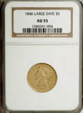 Liberty Half Eagles: , 1846 $5 Large Date AU55 NGC. NGC Census: (54/139). PCGS Population(23/28). Mintage: 395,942. Numismedia Wsl. Price for NGC...